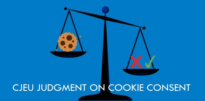 Cookie Consent: CJEU Judgment in Planet49 Case