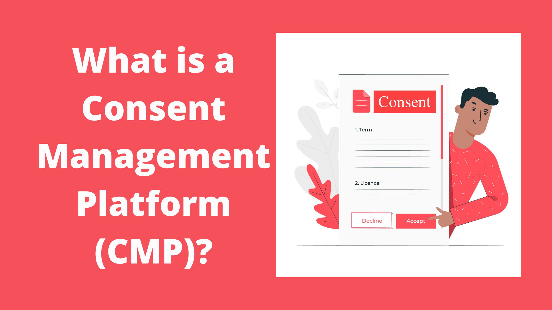 What is a Consent Management Platform (CMP)?