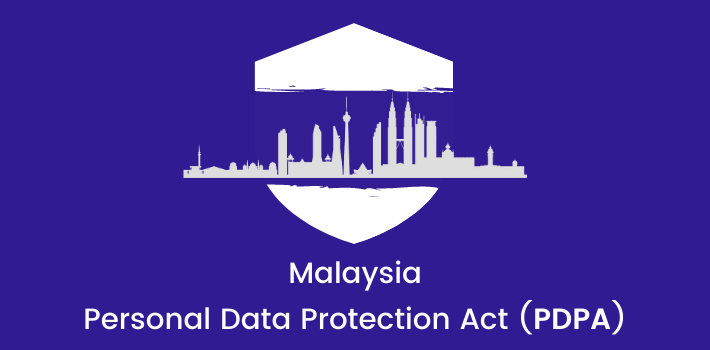 Malaysia personal data protection act (PDPA)