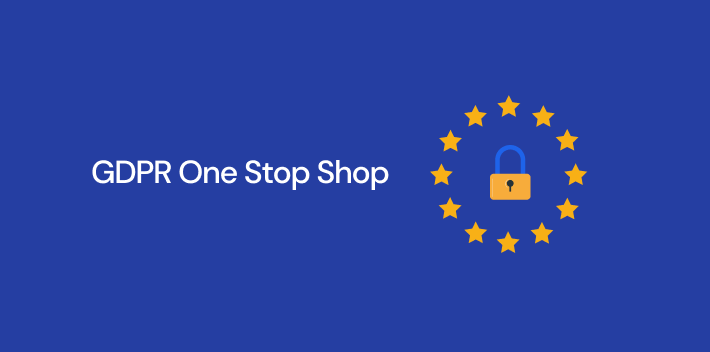 GDPR One-Stop-Shop: Everything You Need to Know